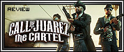 Review: Call of Juarez: The Cartel