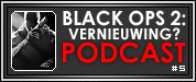Artikel: XBW Podcast 5 - Black Ops 2: Vernieuwing?