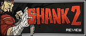 Review: Shank 2
