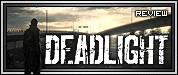 Review: Deadlight