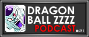 Artikel: XBW Podcast 21: Dragon Ball Zzzz