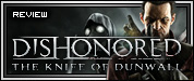 Review: Dishonored - The Knife of Dunwall
