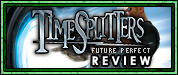 Review: Timesplitters: Future Perfect